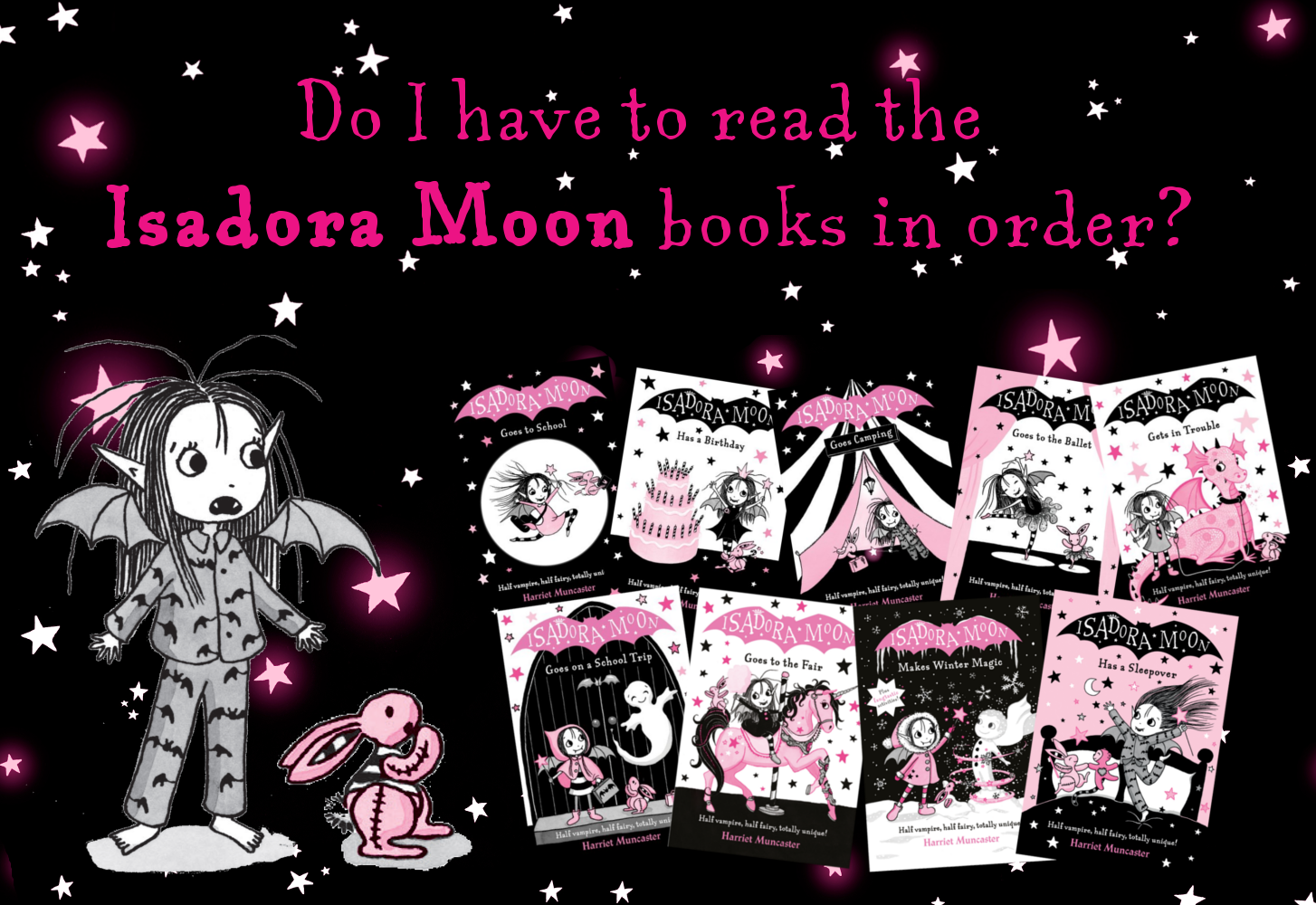 Do I have to read the Isadora Moon books in order?
